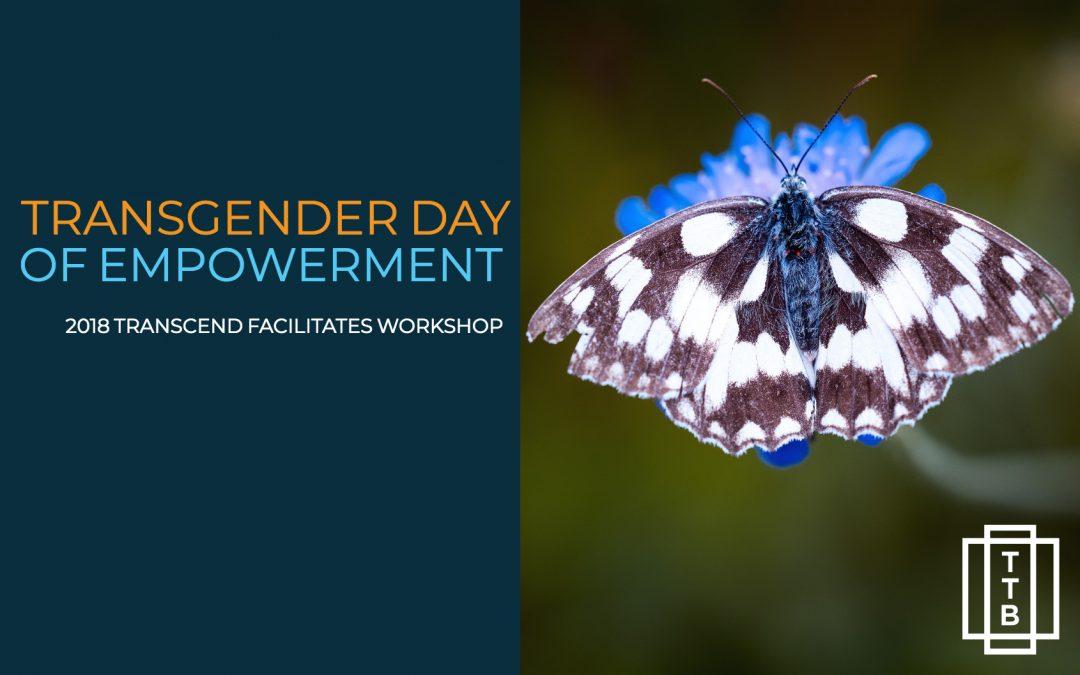 Transcend Facilitates Workshop at Transgender Day of Empowerment, 2018